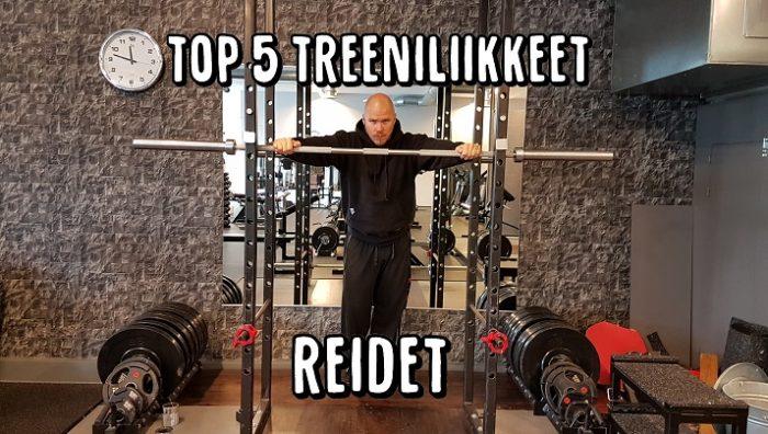 TOP 5 treeniliikkeet - Reidet
