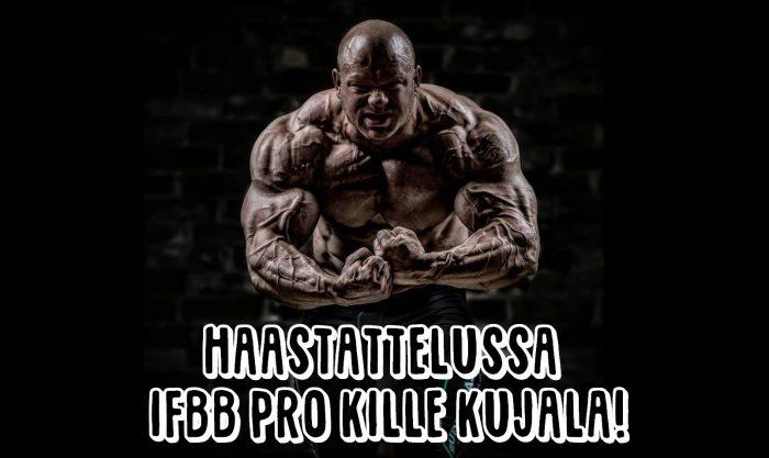 Haastattelussa IFBB PRO Kille Kujala!