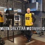 Vinkkejä motivaation ylläpitämiseen