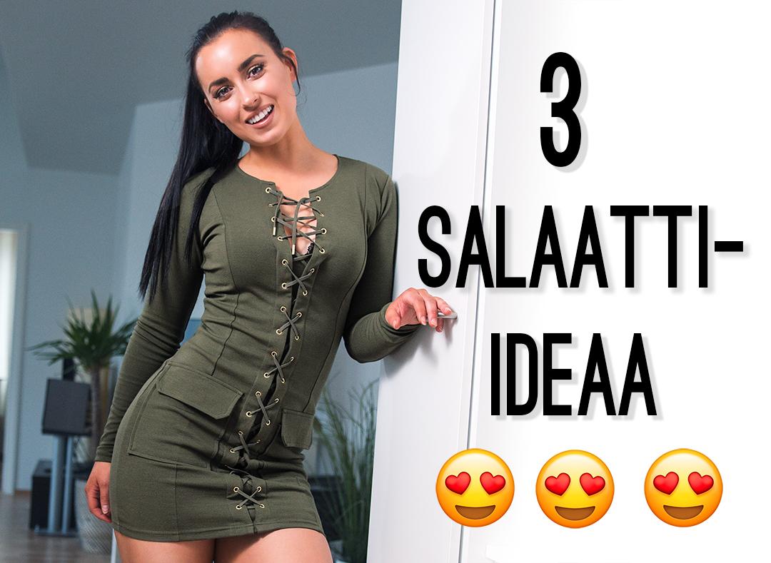 3 IHANAA SALAATTI-IDEAA!