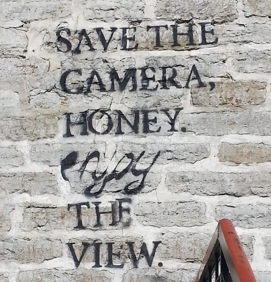 Save the camera, honey. Enjoy the view.