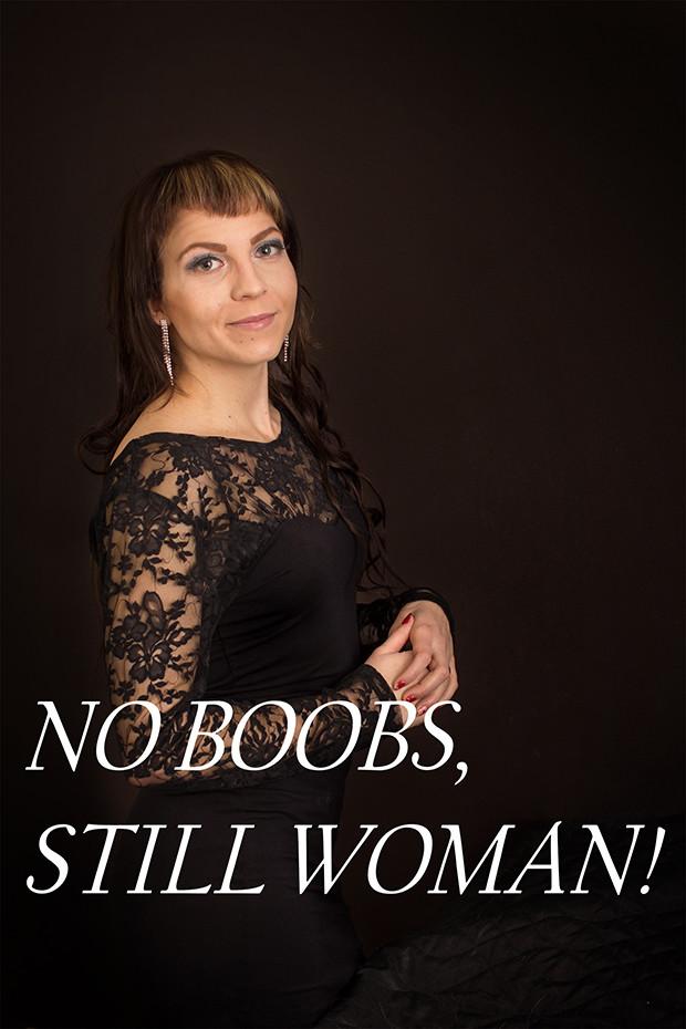 NO BOOBS, STILL WOMAN!