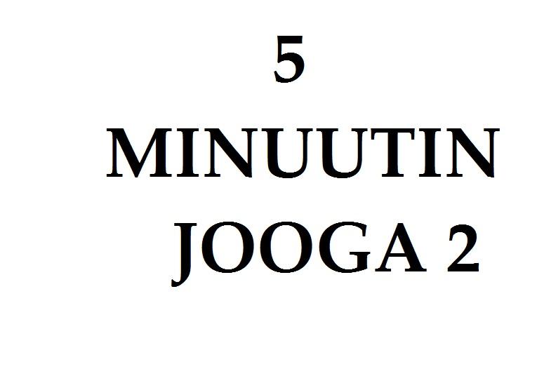 5 MINUUTIN JOOGA 2