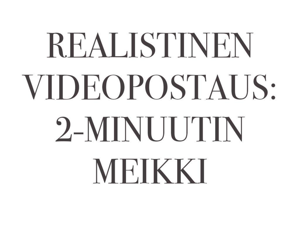 2-MINUUTIN MEIKKI