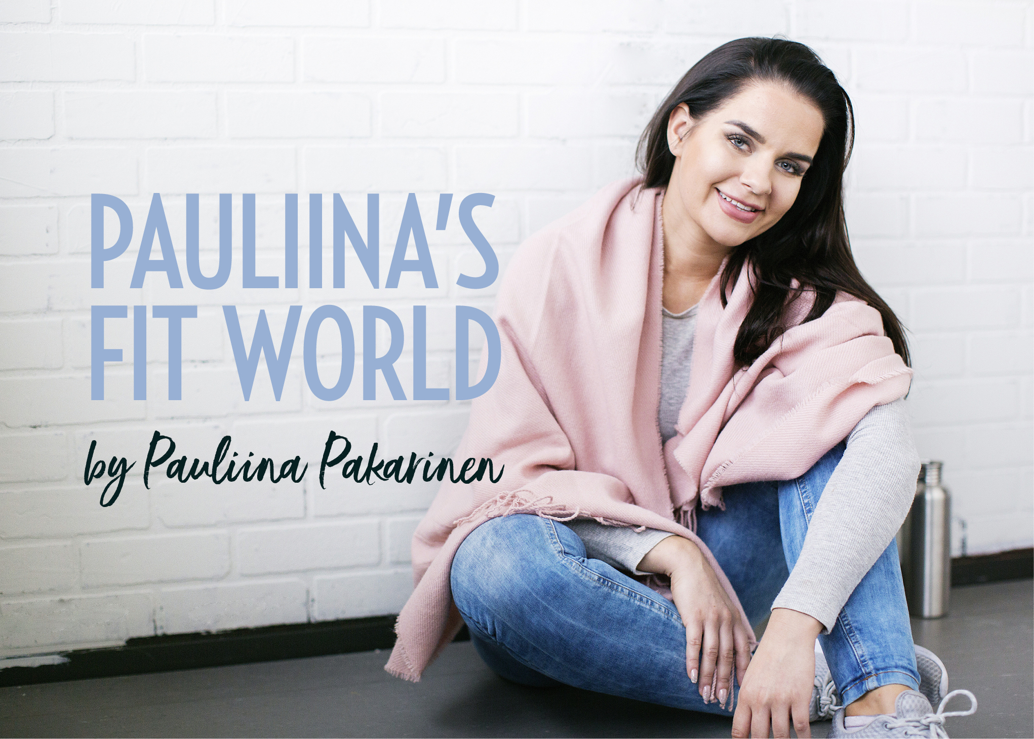 Pauliina's fit world