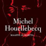 Michel Houellebecq: Maasto ja kartta