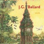 J.G. Ballard: Uponnut maailma