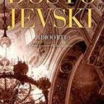 Fjodor Dostojevski: Idiootti