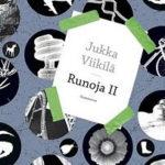 Jukka Viikilä: Runoja II