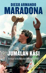Diego Armando Maradona: Jumalan käsi – Voittajan tarina Meksikon MM-kisoista 1986