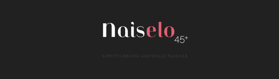 Naiselo 45+