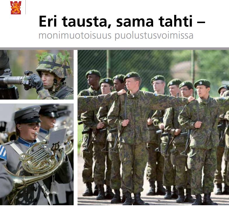 Puolustusvoimien selvitys Eri tausta, sama tahti – monimuotoisuus puolustusvoimissa. Kuva ja lähde: Puolustusvoimat.