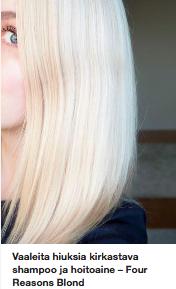 Kirkastava shampoo ja hoitoaine vaaleille hiuksille
