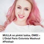 Loreal Colorista Washour Pinkhair kokemuksia
