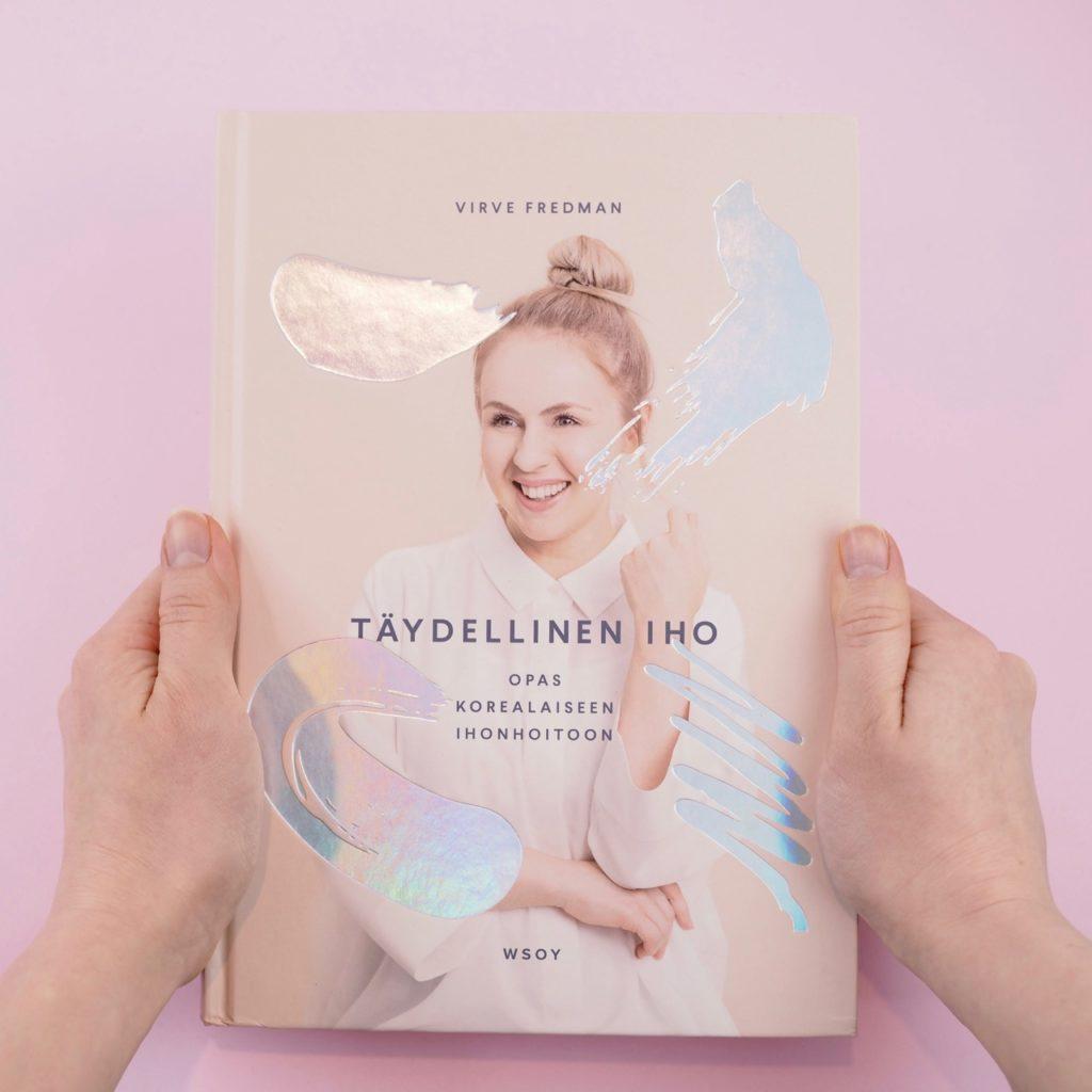 Virve Fredman Täydellinen Iho Opas korealaiseen ihonhoitoon Osta Kirja