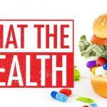 What the Health - vegaanipropagandaa ja virheellisiä faktoja