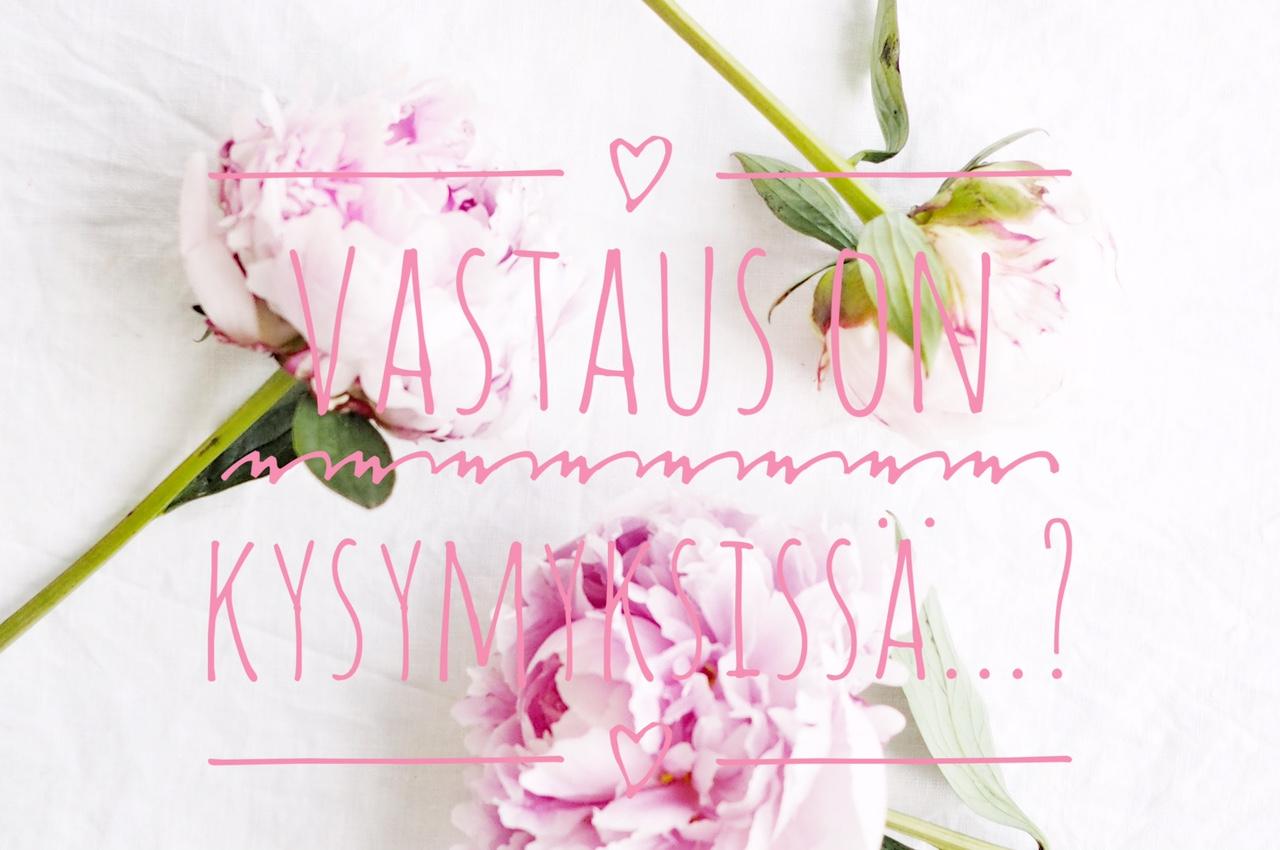 VASTAUS ON KYSYMYKSISSA